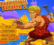 Prehistoric breaker 2