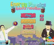 Energy Physics Robots rebellion