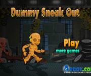 Dummy Sneak Out