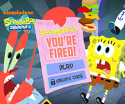 Spongebob You Are Fired!