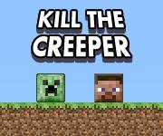 Kill The Creeper